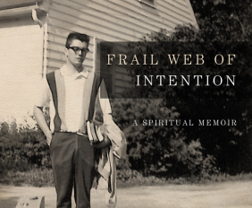Frail Web of Intenions