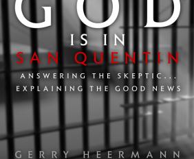 God is In San Quientan