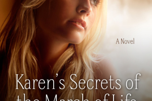 Karen's Secrets to the March of Life