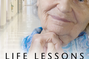 Life Lessons for Caregivers