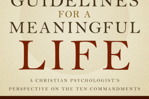 Ten Guideliens to a Meaningful Life