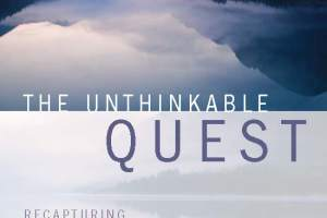 The Unthinkable Quest