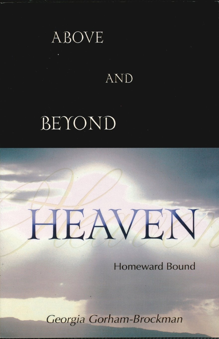 Above And Beyond Heaven